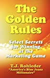 The Golden Rules, T. J. Rohleder, 1933356502