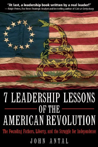 7 Leadership Lessons of the American Revolution: The Founding Fathers, Liberty, and the Struggle for Independence cover