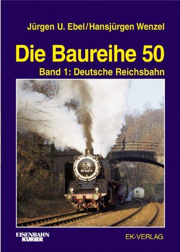 Die Baureihe 50, Bd.1, Deutsche Reichsbahn und Ausland