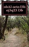 ObAl Orto l3b Oj3q23 l3b, Ramon Pena, 1470093219