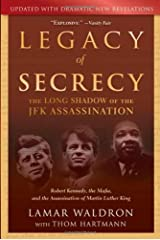 Legacy of Secrecy: The Long Shadow of the JFK Assassination Paperback