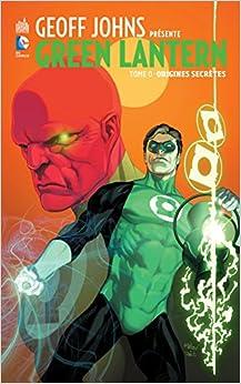 Geoff Johns présente Green Lantern tome 0
