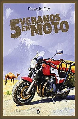 Cinco veranos en moto (Viajeros): Amazon.es: Fité González ...