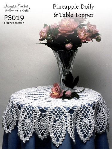Crochet Pattern Pineapple Doily and Table Topper PS019-R