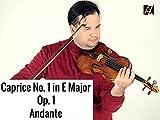Caprice No. 1 in E Major, Op. 1: Andante