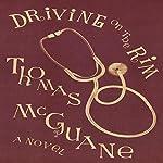 Driving on the Rim | Thomas McGuane