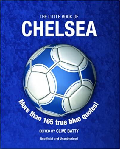 The Little Book of Chelsea (Little Book of Soccer)