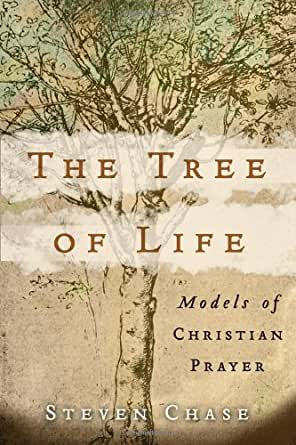 Tree of Life, The: Models of Christian Prayer - Kindle