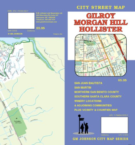 Gilroy & Morgan Hill, California, Street Map: Guy Johnson ... on outlet mall california map, lake elsinore outlets map, lodi outlets map, pismo outlets map, san jose vta light rail map, premium outlets map, vacaville outlets map, carlsbad outlets map, camarillo outlets map, livermore outlets map, limerick outlet map, del monte shopping center map, gilroy mall, daly city ca zip code map, gilroy weather, stanford shopping center map, san marcos outlets map, gilroy ca, west la va campus map,