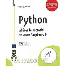 Python : Libérez le potentiel de votre Raspberry Pi