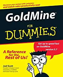 Goldmine 5 For Dummies