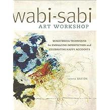 Wabi-Sabi: Art Workshop