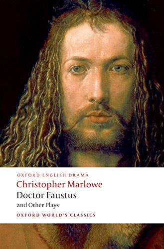 Doctor Faustus and Other Plays (Oxford World's Classics) (Parts I and II)