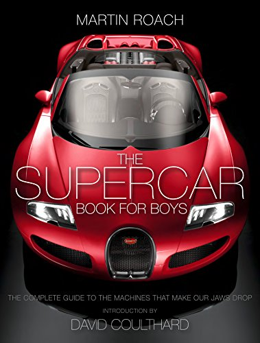 the-supercar-book-for-boys-the-complete-guide-to-the-machines-that-make-our-jaws-drop