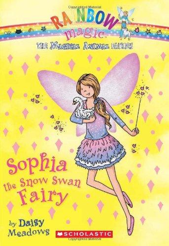 Sophia the Snow Swan Fairy (Rainbow Magic Magic Animal Fairies #5)
