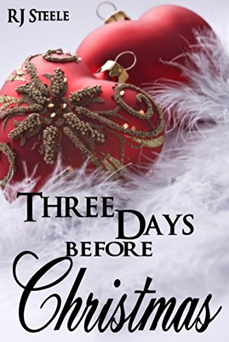 three days before christmas by steele rj