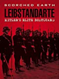 Liebstandarte: Hitler's Elite Body Guard