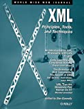 XML: Principles, Tools, and Techniques: World Wide Web Journal: Volume 2, Issue 4, Dan Connolly, 1565923499