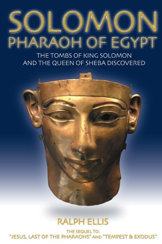 Solomon, Pharaoh of Egypt: The United Monarchy in Egypt (Egyptian Testament) (Volume 4)