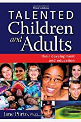 Talented Children and Adults: Their Development and Education Paperback