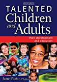 Talented Children and Adults, Jane Piirto, 1593632126