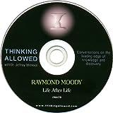 Raymond Moody: Life After Life