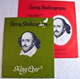 King Lear, Living Shakespeare