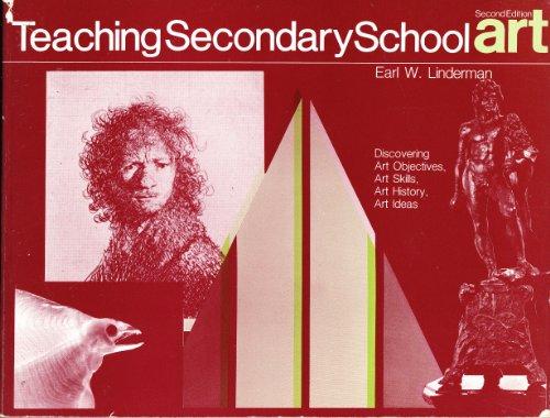 Teaching Copied School Art: Discovering Art Objectives, Art Skills, Art History, Art Ideas (Art Series)