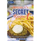 Amerika's Secret Recipes 1: Make Your Favorite Restaurant Dishes at Home by Ron Douglas (2009) Paperback