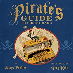 A Pirate's Guide to First Grade Audiobook