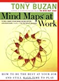 Mind Maps at Work, Tony Buzan, 0452286824