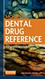 Mosby's Dental Drug Reference, Arthur H. Jeske, 0323169163