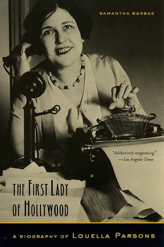 the-first-lady-of-hollywood-a-biography-of-louella-parsons