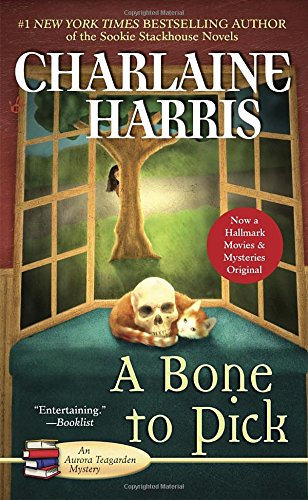 A Bone To Pick  Aurora Teagarden Mysteries  Book 2