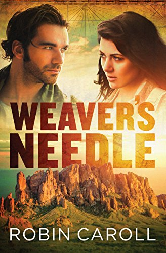 Weaver's Needle by [Caroll, Robin]