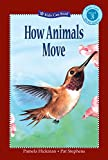 img - for How Animals Move (Kids Can Read) book / textbook / text book