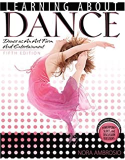 Amazon learning about dance dance as an art form and learning about dance dance as an art form and entertainment 5th fifth edition fandeluxe Gallery