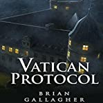 The Vatican Protocol | Brian Gallagher