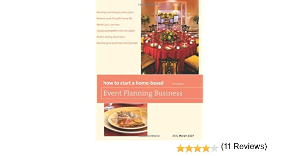 Amazon.com: How to Start a Home-Based Event Planning Business, 3rd ...
