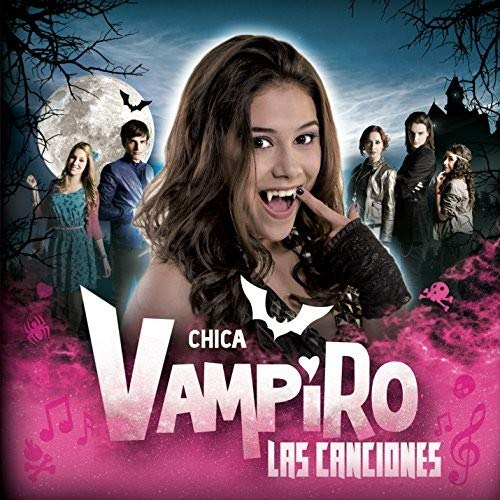 Chica Vampiro (Original Soundtrack)