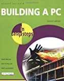 Building a PC in Easy Steps, Stuart Yarnold, 1840783265