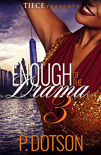 Enough Of The Drama 3 (Cassidy Clay)