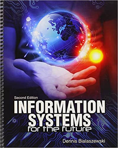 Information systems for the future bialaszewski dennis information systems for the future 2nd edition fandeluxe Image collections