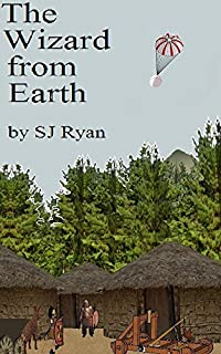 The Wizard From Earth by S.J. Ryan ebook deal