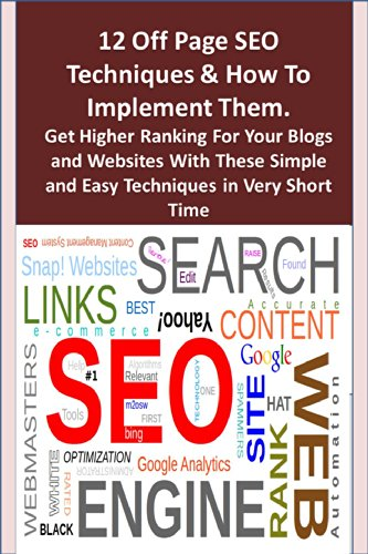 12 Off Page SEO Techniques & How To Implement Them. Get Higher Ranking For Your Blogs and Websites With These Simple and Easy Techniques in Very Short Time