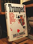 Trumped!: The Inside Story of the Rea...