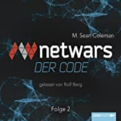 Netwars: Der Code 2 | M. Sean Coleman
