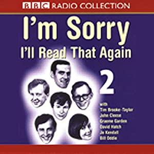 I'm Sorry, I'll Read That Again: Volume Two Radio/TV Program