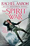 The Spirit War, Rachel Aaron and Rachel Bach, 0316198382