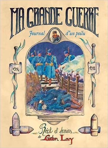 Read Online Ma Grande Guerre par Gaston Lavy pdf